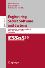 Engineering Secure Software and Systems: 7th International Symposium, ESSoS 2015, Milan, Italy, March 4-6, 2015. Proceedings