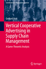 Vertical Cooperative Advertising in Supply Chain Management: A Game-Theoretic Analysis