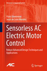 Sensorless AC Electric Motor Control: Robust Advanced Design Techniques and Applications