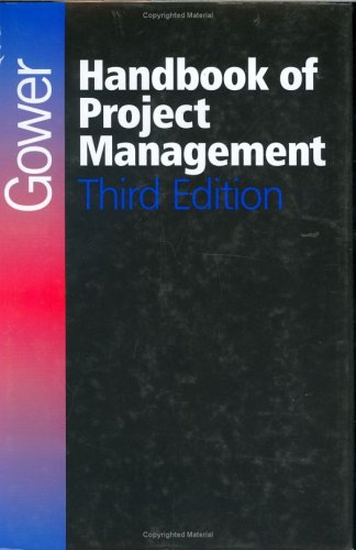 Gower Handbook of Project Management, 3rd Edition