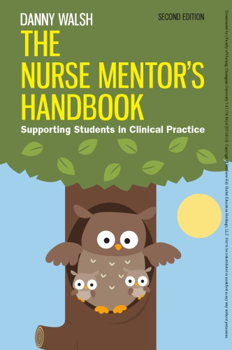The Nurse MentorS Handbook: Supporting Students In Clinical Practice