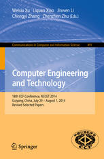 Computer Engineering and Technology: 18th CCF Conference, NCCET 2014, Guiyang, China, July 29 – August 1, 2014, Revised Selected Papers