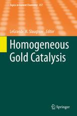 Homogeneous Gold Catalysis