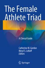 The Female Athlete Triad: A Clinical Guide