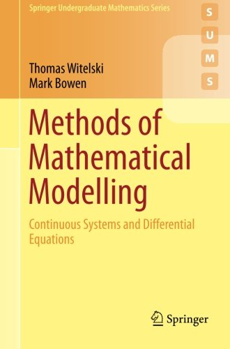 Methods of Mathematical Modelling: Continuous Systems and Differential Equations