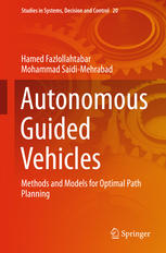 Autonomous Guided Vehicles: Methods and Models for Optimal Path Planning