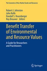 Benefit Transfer of Environmental and Resource Values: A Guide for Researchers and Practitioners