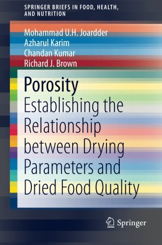 Porosity: Establishing the Relationship between Drying Parameters and Dried Food Quality