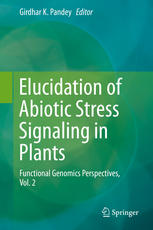 Elucidation of Abiotic Stress Signaling in Plants: Functional Genomics Perspectives, Volume 2