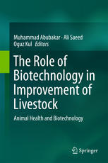 The Role of Biotechnology in Improvement of Livestock: Animal Health and Biotechnology