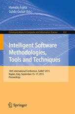 Intelligent Software Methodologies, Tools and Techniques: 14th International Conference, SoMet 2015, Naples, Italy, September 15-17, 2015. Proceedings
