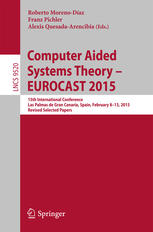 Computer Aided Systems Theory – EUROCAST 2015: 15th International Conference, Las Palmas de Gran Canaria, Spain, February 8-13, 2015, Revised Selected