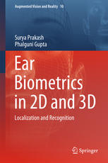 Ear Biometrics in 2D and 3D: Localization and Recognition