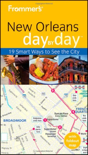 Frommers New Orleans Day by Day (Frommers Day by Day - Pocket)