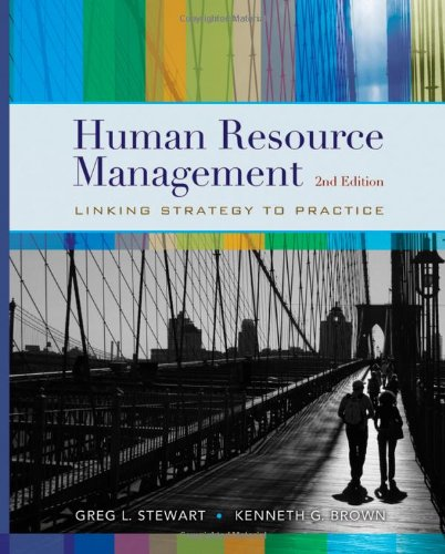 Human Resource Management : Linking Strategy to Practice , Second Edition