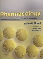 Pharmacology : a handbook for complementary healthcare professionals
