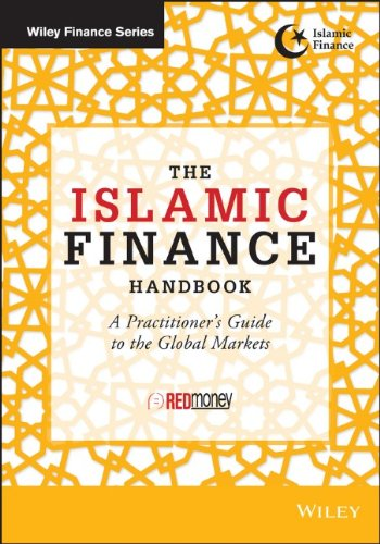 The Islamic Finance Handbook: A Practitioners Guide to the Global Markets