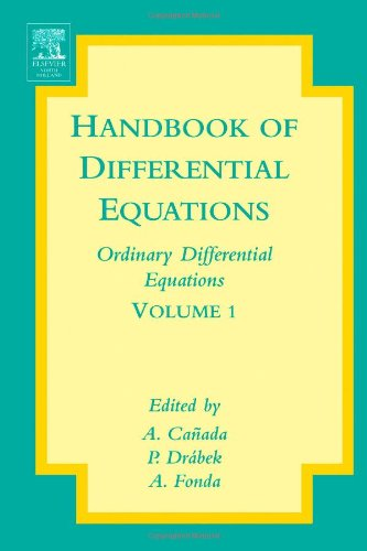 Handbook of Differential Equations: Ordinary Differential Equations, Volume 1