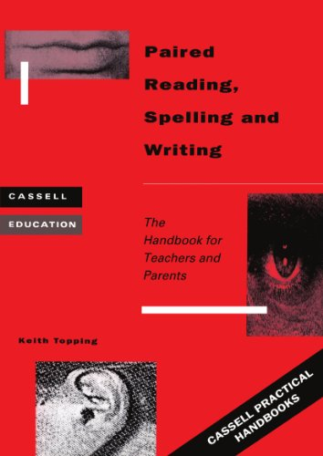 Paired reading, spelling, and writing: the handbook for teachers and parents