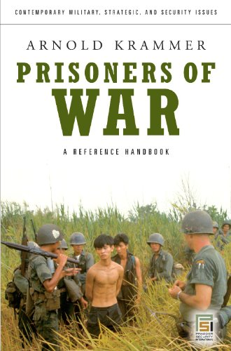 Prisoners of War: A Reference Handbook (Contemporary Military, Strategic, and Security Issues)