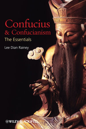 Confucius & Confucianism: The Essentials