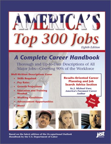 Americas Top 300 Jobs: A Complete Career Handbook (2002) (Americas Top 300 Jobs)