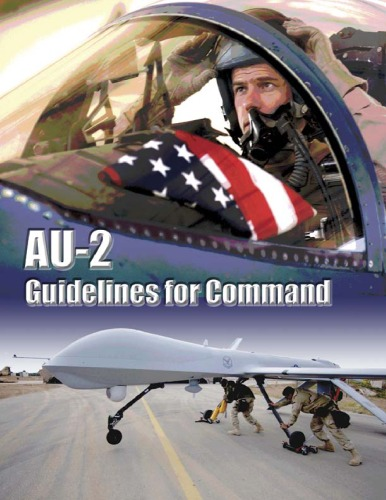 AU-2: Guidelines for Command, a Handbook on the Leadership of People for Air Force Commanders and Supervisors