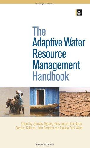 The Adaptive Water Resource Management Handbook
