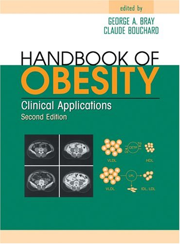 Handbook of obesity: clinical applications