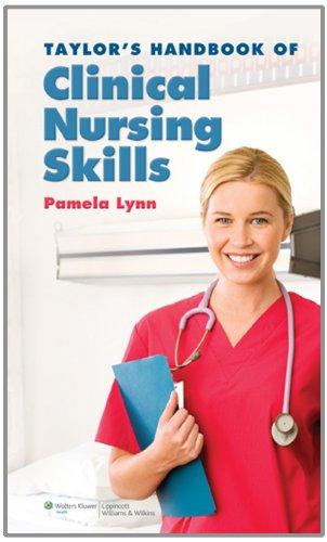 Taylors Handbook of Clinical Nursing Skills