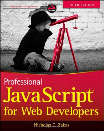 Professional JavaScript® for Web Developers, Third Edition