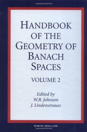 Handbook of the Geometry of Banach Spaces, Volume Volume 2