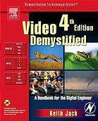 Video demystified : a handbook for the digital engineer