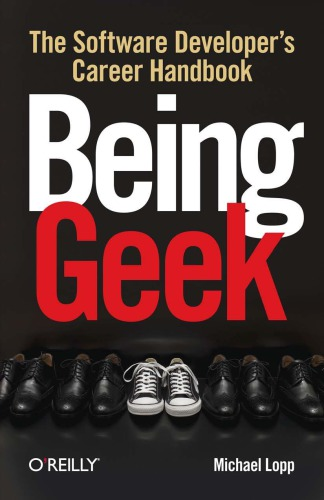 Being geek : the software developers career handbook