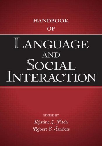 Handbook of Language and Social Interaction (Routledge Communication Series)