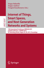 Internet of Things, Smart Spaces, and Next Generation Networks and Systems: 15th International Conference, NEW2AN 2015, and 8th Conference, ruSMART 20