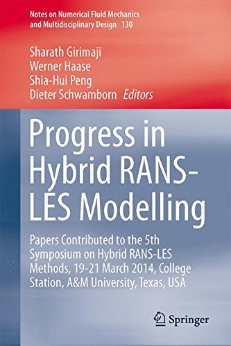 Progress in Hybrid RANS-LES Modelling: Papers Contributed to the 5th Symposium on Hybrid RANS-LES Methods, 19-21 March 2014, College Station, A&M Univ