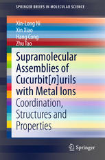 Supramolecular Assemblies of Cucurbit[n]urils with Metal Ions: Coordination, Structures and Properties