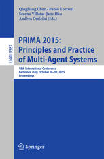 PRIMA 2015: Principles and Practice of Multi-Agent Systems: 18th International Conference, Bertinoro, Italy, October 26–30, 2015, Proceedings