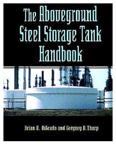 The Aboveground Steel Storage Tank Handbook