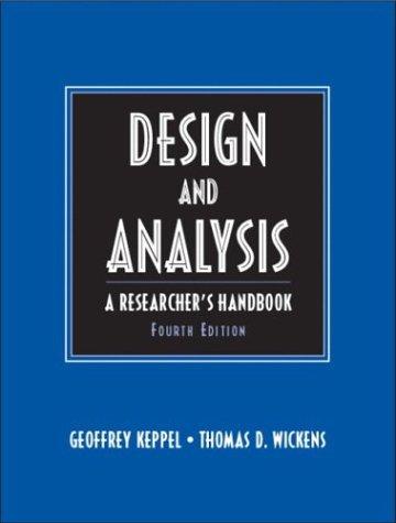 Design and Analysis: A Researchers Handbook