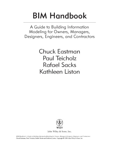 BIM handbook : a guide to building information modeling for owners, managers, designers, engineers, and contractors