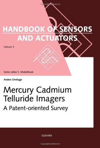 Mercury Cadmium Telluride Imagers (Handbook of Sensors and Actuators)