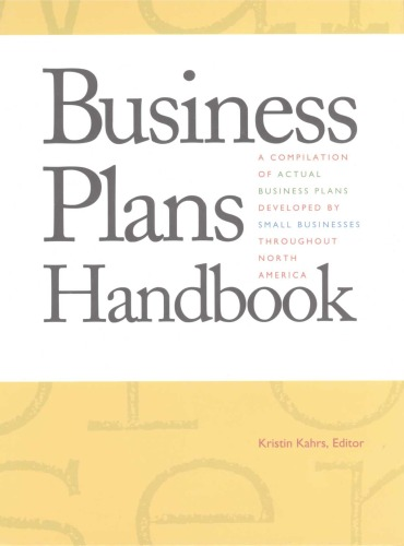 Business Plans Handbook, Volume 1: A Compilation of Actual Business Plans Developed by Small Businesses Throughout North America (Business Plans Handb