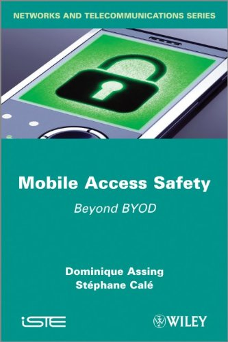 Mobile Access Safety: Beyond BYOD