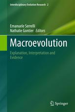 Macroevolution: Explanation, Interpretation and Evidence
