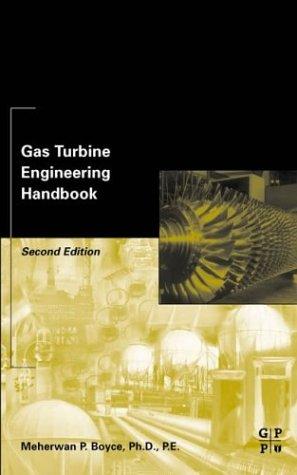 Gas Turbine Engineering Handbook, Second Edition