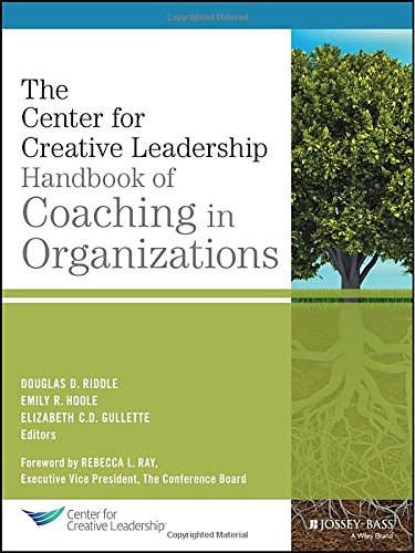 The CCL Handbook of Coaching in Organizations