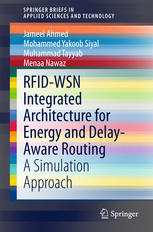 rfid-wsn integrated architecture for energy and delay- aware routing: a simulation approach
