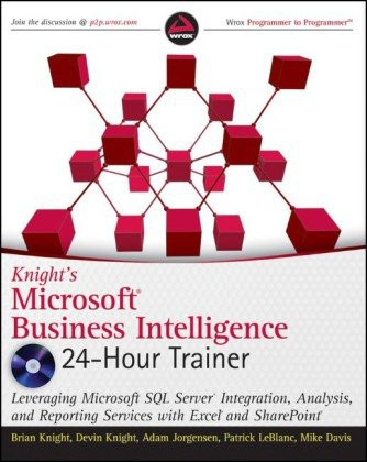 Knights Microsoft Business Intelligence 24 Hour Trainer